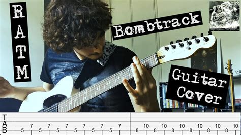 Rage Against The Machine - Bombtrack (Guitar Cover - W