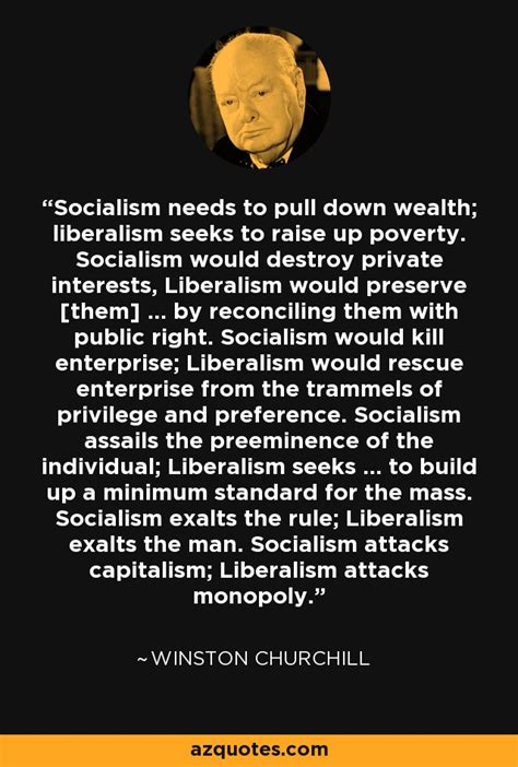 Winston Churchill quote: Socialism needs to pull down