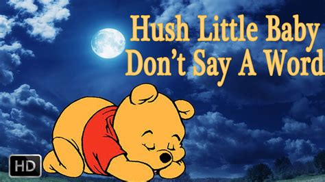 Hush Little Baby Don't Say A Word - Lullaby Music For