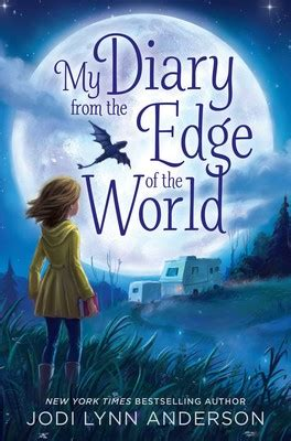 My Diary from the Edge of the World   Book by Jodi Lynn