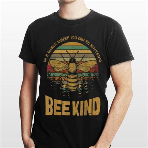 Vintage In A World Where You Can Be Anything Bee Kind