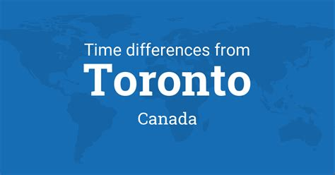 Time difference between Toronto, Ontario, Canada and the world