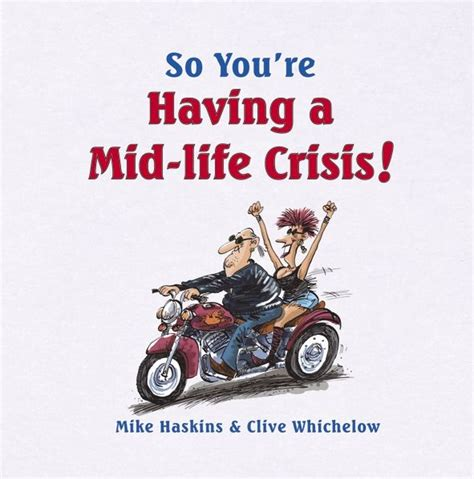 A Man Midlife Crisis Quotes